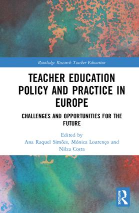 Teacher Education Policy and Practice in Europe: Challenges and Opportunities for the Future (Hardback) book cover