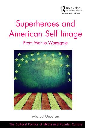 Superheroes and American Self Image