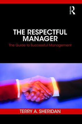 The Respectful Manager: The Guide to Successful Management book cover
