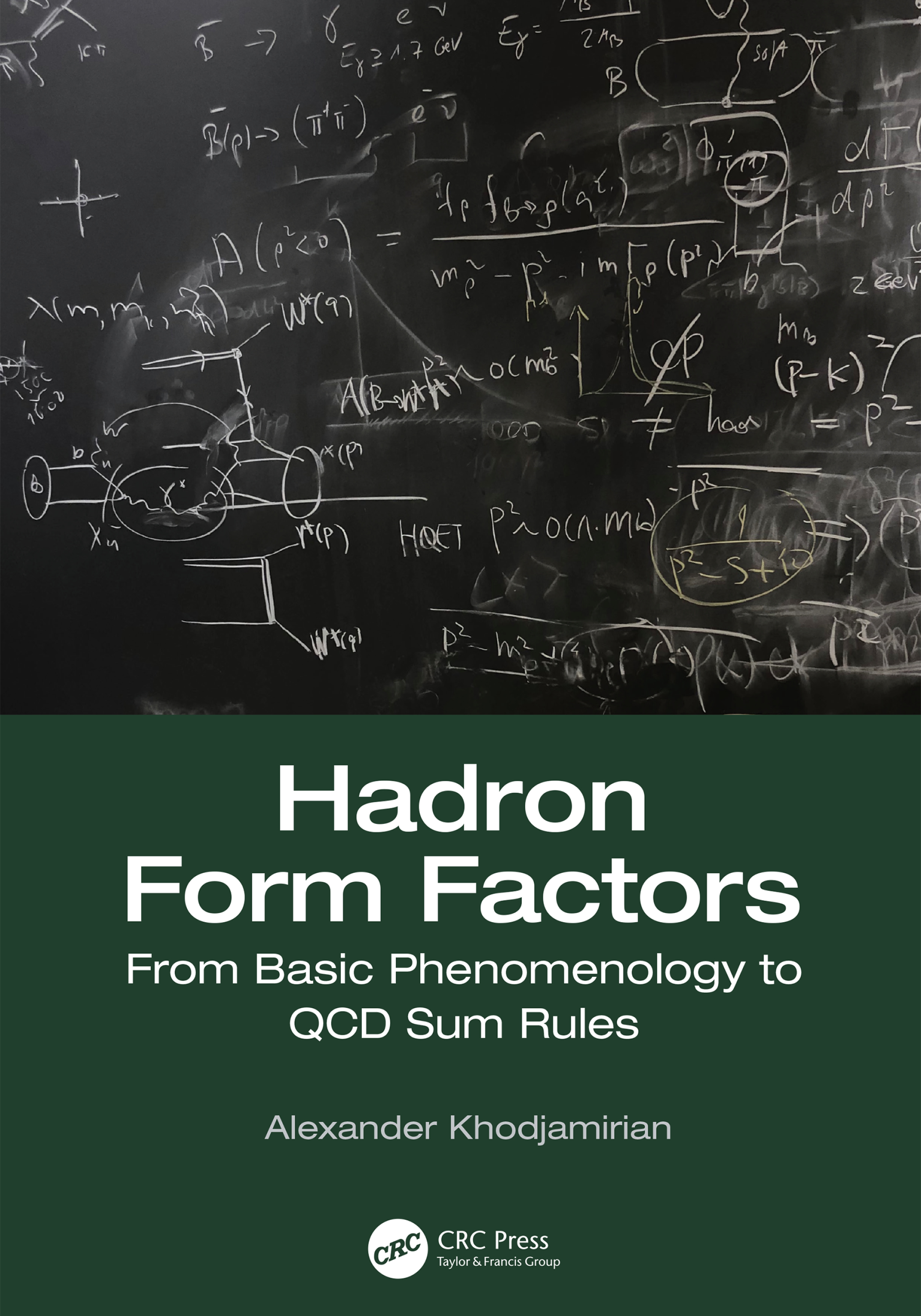 Hadron Form Factors: From Basic Phenomenology to QCD Sum Rules book cover