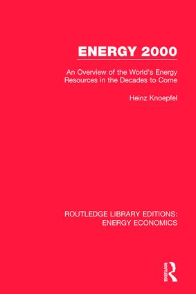 Energy 2000: An Overview of the World's Energy Resources in the Decades to Come, 1st Edition (Hardback) book cover