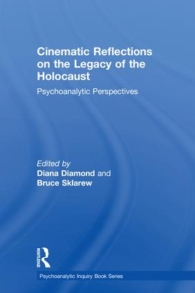 Cinematic Reflections on The Legacy of the Holocaust: Psychoanalytic Perspectives book cover