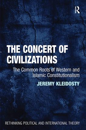 The Concert of Civilizations: The Common Roots of Western and Islamic Constitutionalism book cover