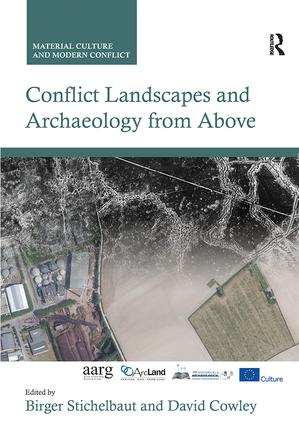 Conflict Landscapes and Archaeology from Above: 1st Edition (Paperback) book cover