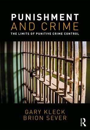 Punishment and Crime: The Limits of Punitive Crime Control, 1st Edition (Paperback) book cover