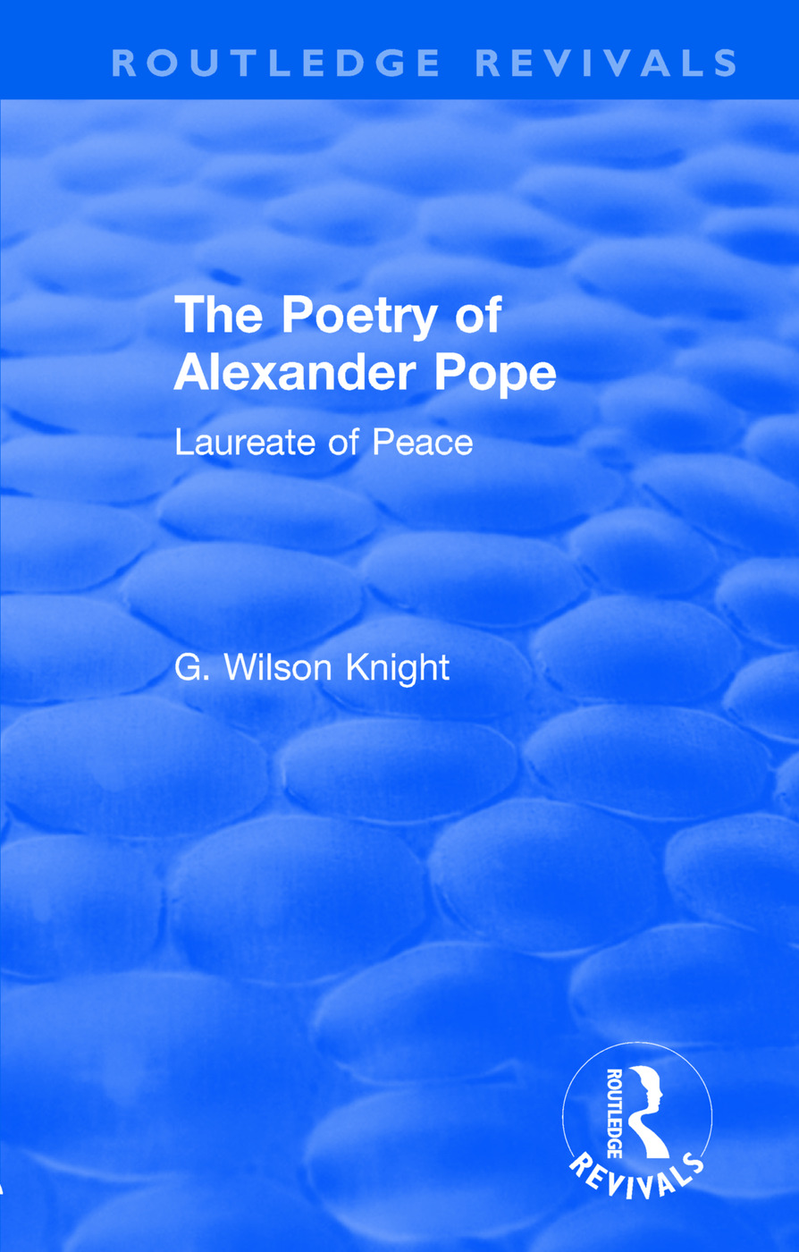 Routledge Revivals: The Poetry of Alexander Pope (1955): Laureate of Peace book cover
