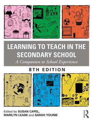 Learning to Teach in the Secondary School: A Companion to School Experience, 8th Edition (Paperback) book cover