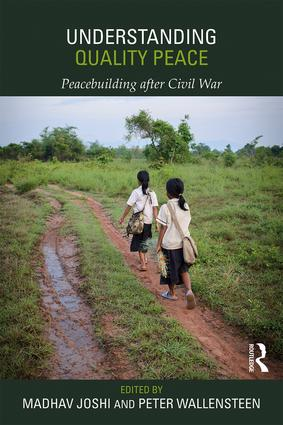Understanding Quality Peace: Peacebuilding after Civil War book cover