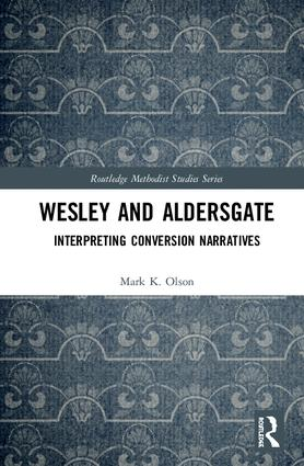 Wesley and Aldersgate: Interpreting Conversion Narratives book cover