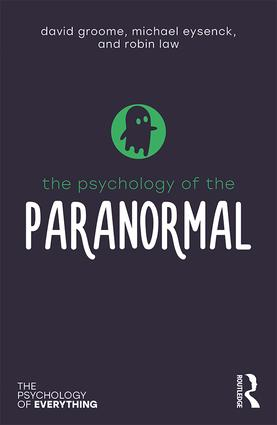 The Psychology of the Paranormal: 1st Edition (Paperback) book cover
