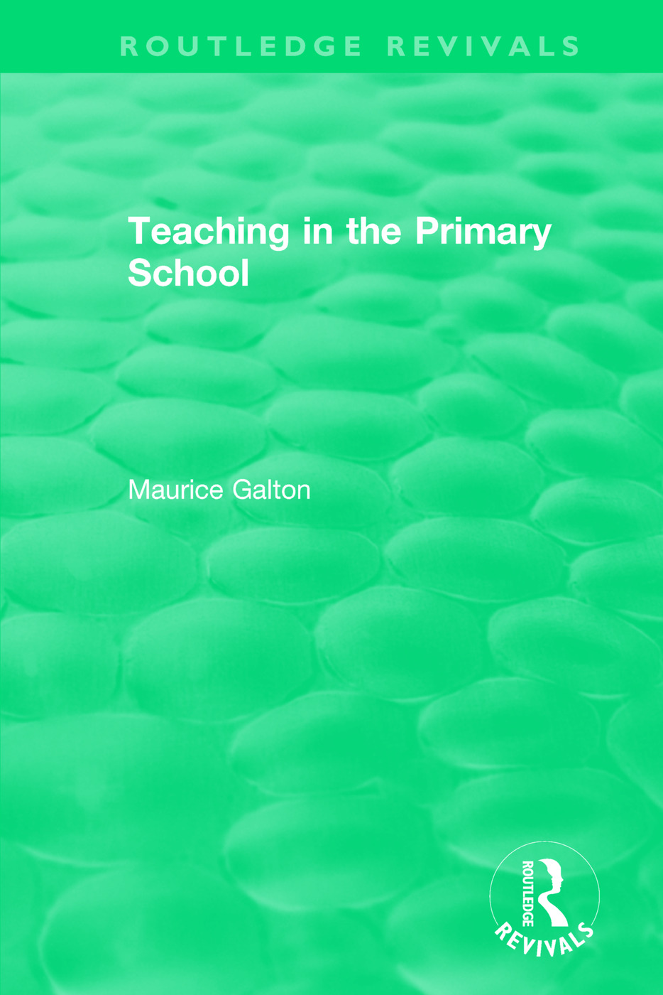 Teaching in the Primary School (1989): 1st Edition (Paperback) book cover