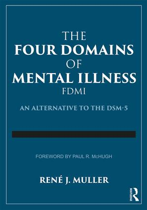 The Four Domains of Mental Illness: An Alternative to the DSM-5 book cover