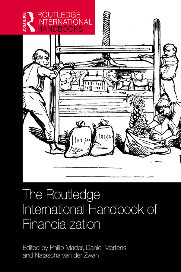 The Routledge International Handbook of Financialization book cover