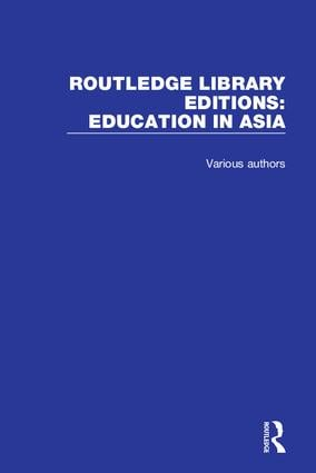 Routledge Library Editions: Education in Asia book cover