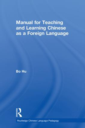 Manual for Teaching and Learning Chinese as a Foreign Language book cover