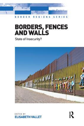 Borders, Fences and Walls: State of Insecurity? book cover