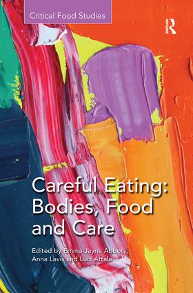 Careful Eating: Bodies, Food and Care: 1st Edition (Paperback) book cover