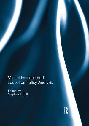 Michel Foucault and Education Policy Analysis: 1st Edition (Paperback) book cover