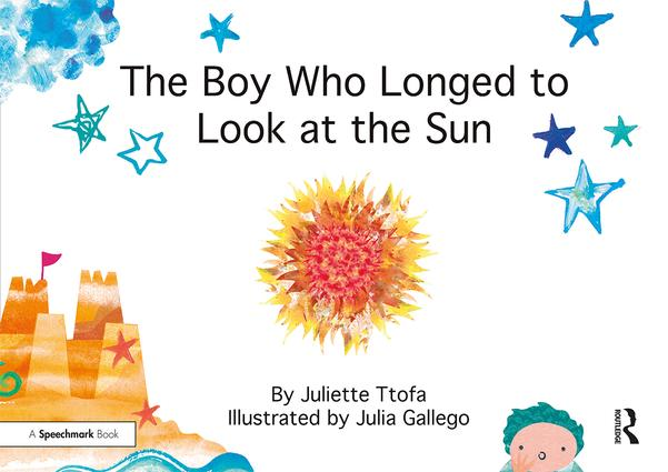 The Boy who Longed to Look at the Sun: A Story about Self-Care book cover
