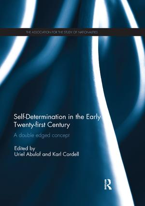Self-Determination in the early Twenty First Century: A Double Edged Concept, 1st Edition (Paperback) book cover