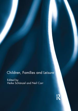 Children, Families and Leisure: 1st Edition (Paperback) book cover