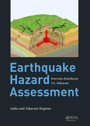 Earthquake Hazard Assessment: India and Adjacent Regions, 1st Edition (Hardback) book cover
