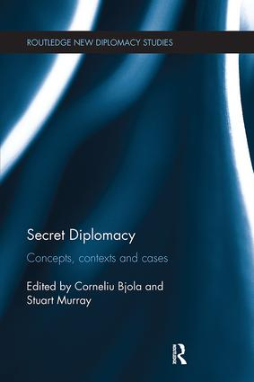 Secret Diplomacy: Concepts, Contexts and Cases, 1st Edition (Paperback) book cover
