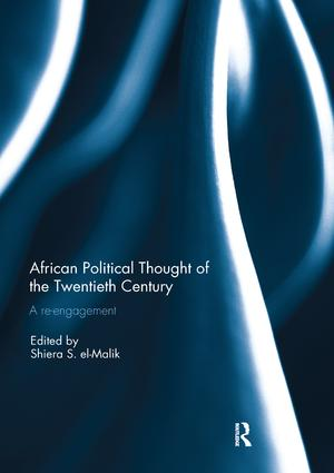 African Political Thought of the Twentieth Century: A Re-engagement, 1st Edition (Paperback) book cover
