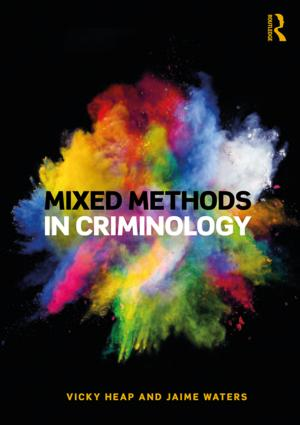 Mixed Methods in Criminology