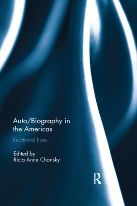 Auto/Biography in the Americas: Relational Lives, 1st Edition (Paperback) book cover