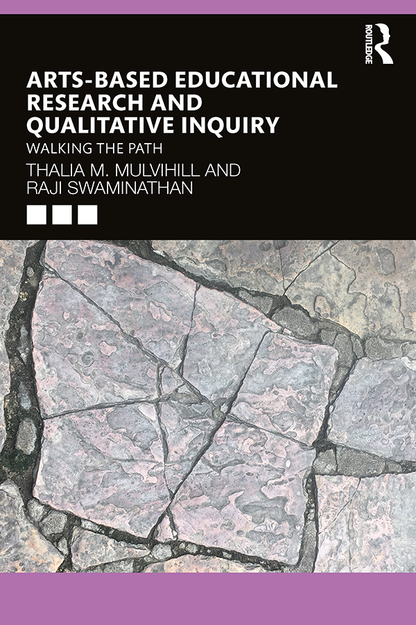 Arts-Based Educational Research and Qualitative Inquiry: Walking the Path book cover
