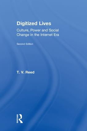 Digitized Lives: Culture, Power and Social Change in the Internet Era book cover