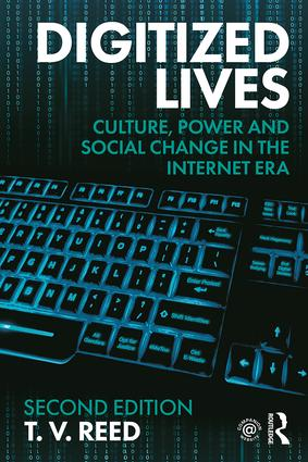 Digitized Lives: Culture, Power and Social Change in the Internet Era, 2nd Edition (Paperback) book cover