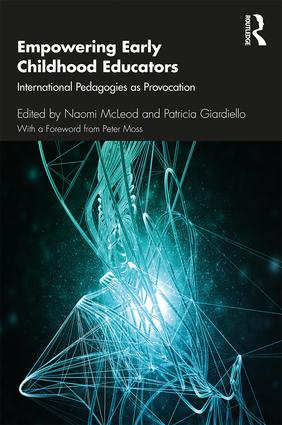 Empowering Early Childhood Educators: International Pedagogies as Provocation book cover