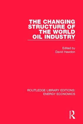 The Changing Structure of the World Oil Industry book cover