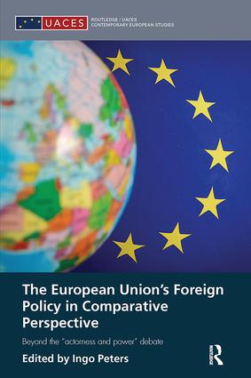 "The European Union's Foreign Policy in Comparative Perspective: Beyond the ""Actorness and Power"" Debate book cover"