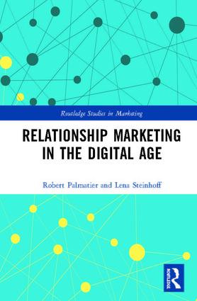 Relationship Marketing in the Digital Age: 1st Edition (e-Book) book cover