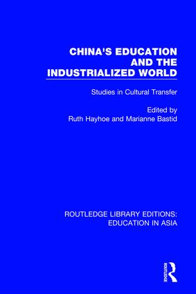China's Education and the Industrialised World: Studies in Cultural Transfer book cover