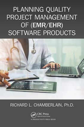 Planning Quality Project Management of (EMR/EHR) Software Products: 1st Edition (Paperback) book cover