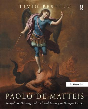 Paolo de Matteis: Neapolitan Painting and Cultural History in Baroque Europe book cover
