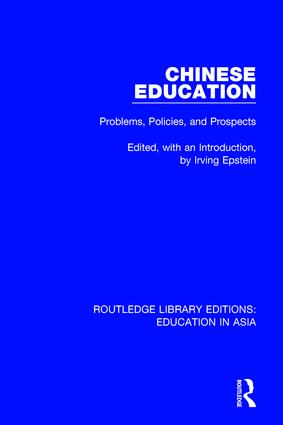Chinese Education: Problems, Policies, and Prospects book cover