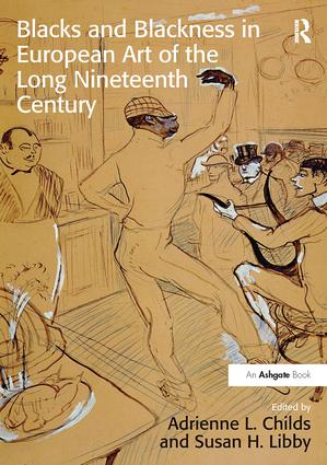Blacks and Blackness in European Art of the Long Nineteenth Century book cover