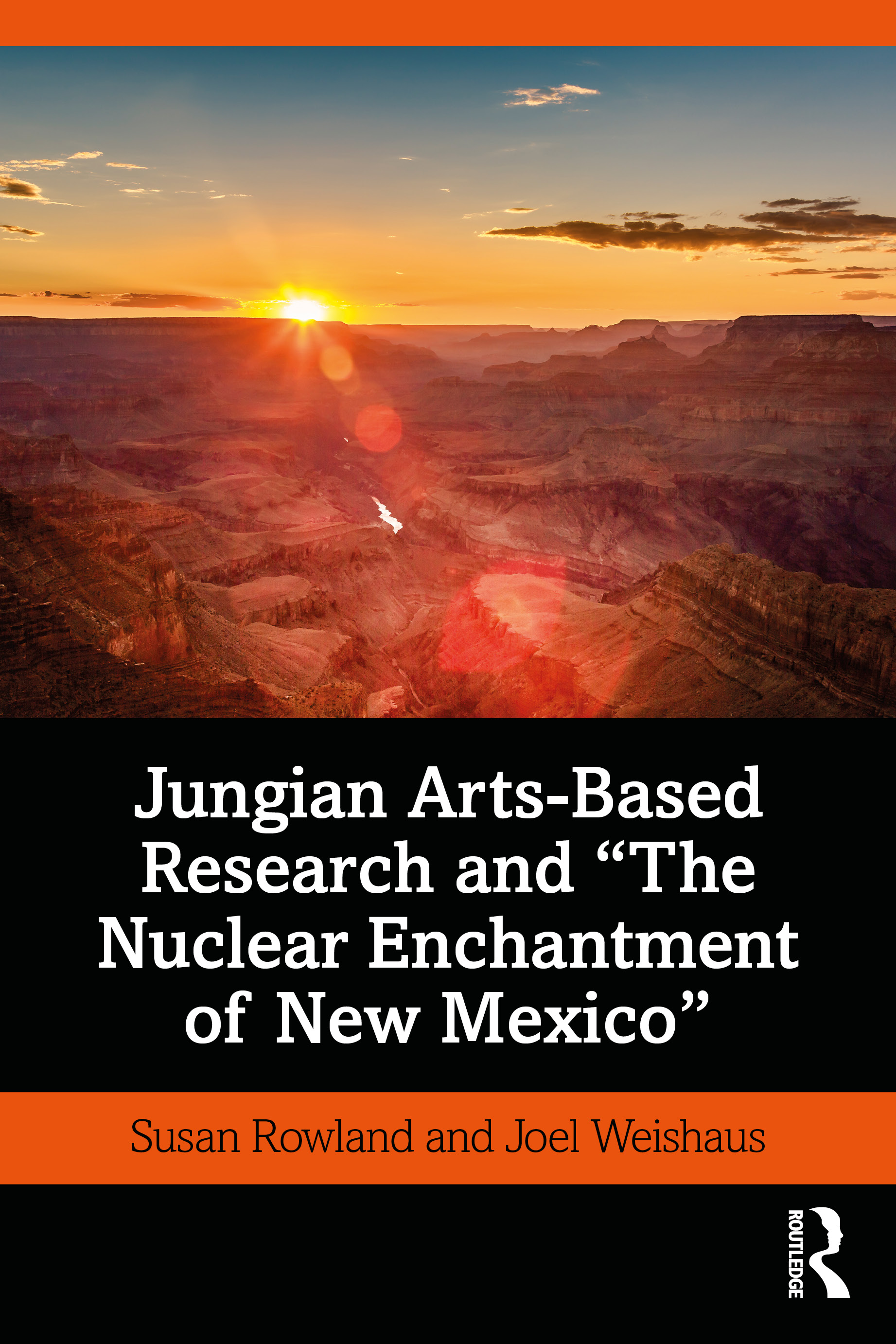 Jungian Arts-Based Research and 'The Nuclear Enchantment of New Mexico': 1st Edition (Paperback) book cover