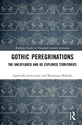 Gothic Peregrinations: The Unexplored and Re-explored Territories book cover