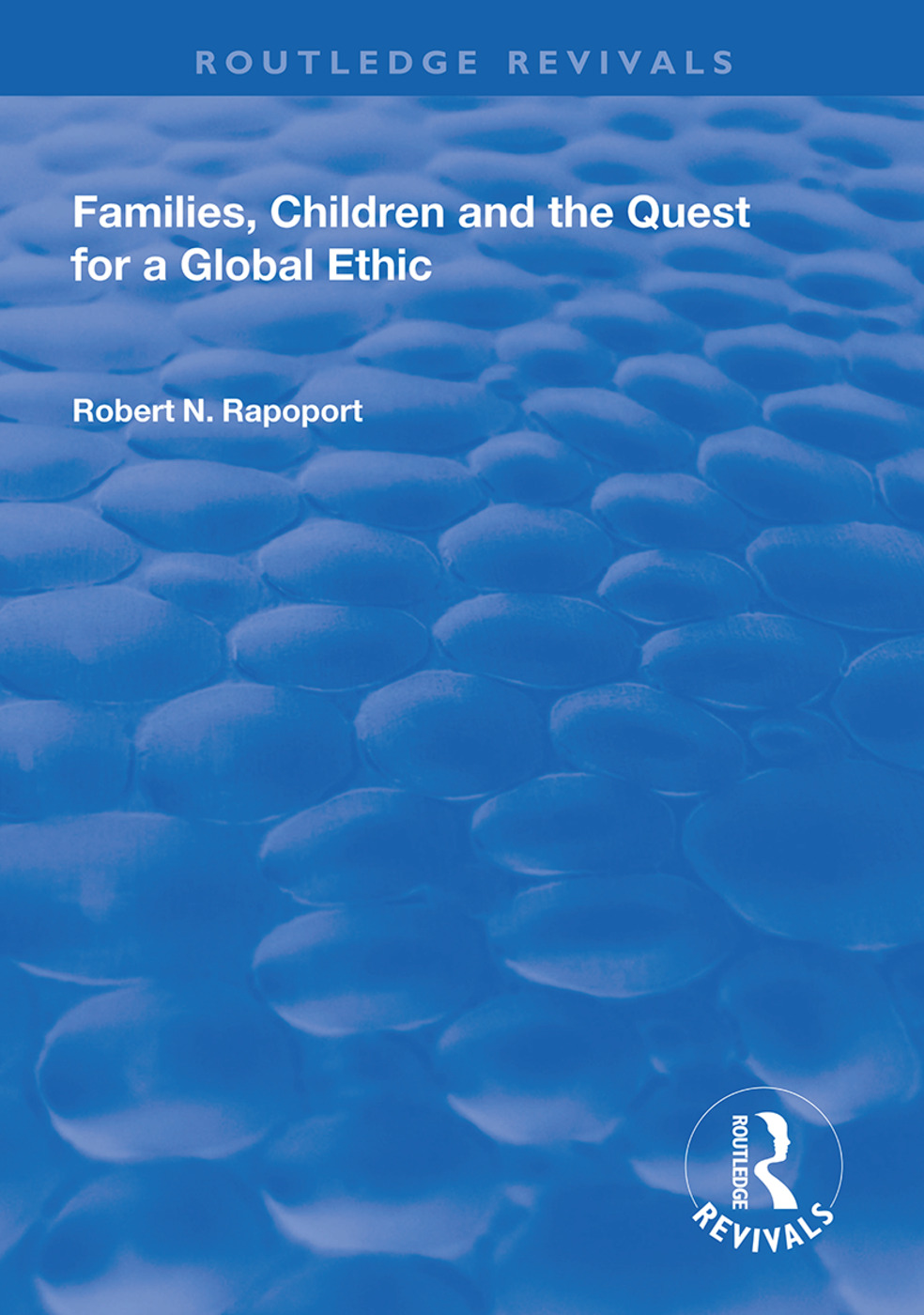 Families, Children and the Quest for a Global Ethic book cover