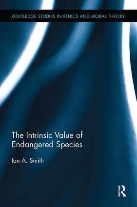 The Intrinsic Value of Endangered Species: 1st Edition (Paperback) book cover