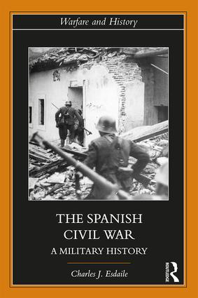 The Spanish Civil War: A Military History book cover