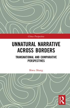 Unnatural Narrative across Borders: Transnational and Comparative Perspectives, 1st Edition (Hardback) book cover