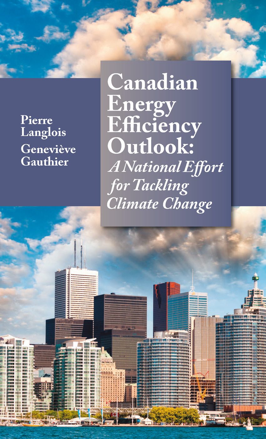 Canadian Energy Efficiency Outlook: A National Effort for Tackling Climate Change, 1st Edition (Hardback) book cover