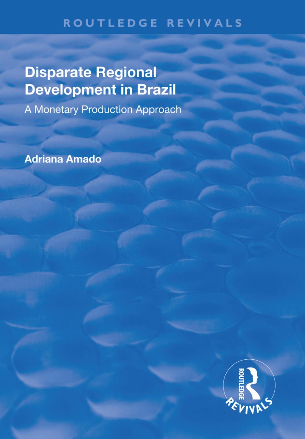 Disparate Regional Development in Brazil